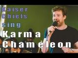 Kaiser Chiefs sing Karma Chameleon HD