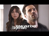 leave your lover  Skye &amp Ward