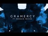 Gramercy Feat. Penguin Prison - Unbelievable Love Official Lyric Video