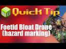 Quick Tip Foetid Bloat drone hazard marking