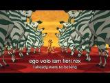 Ego volo iam fieri rex (CLASSICAL LATIN)