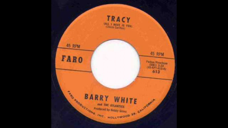 Barry White The Atlantics- Tracy (All I Have Is You)