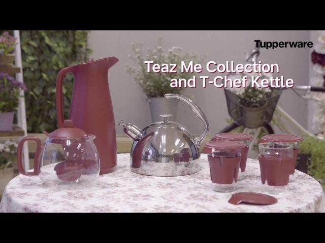 Tupperware Teaz Me Pot, Teaz Me Glass, Teaz Me Thermos, dan TChef Kettle– SFA Juli 2016