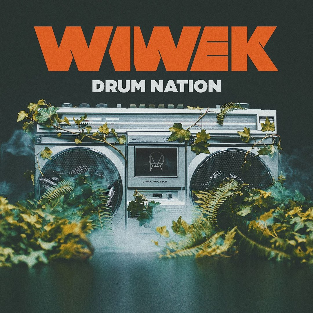 Wiwek - Drum Nation