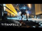 Titanfall 2: трейлер игрового процесса DLC «Военные игры»