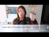 Cover Story Of the Blues Gary Moore - Christelle Berthon (Dannecker harmonica in C)