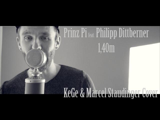 Prinz Pi feat. Philipp Dittberner - 1,40m (KeGe Marcel Staudinger Cover)