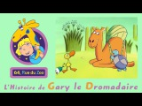 64 Rue du Zoo - Gary le dromadaire S01E17 HD