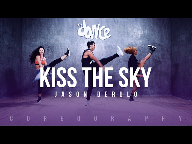Kiss The Sky - Jason Derulo - Choreography - FitDance Life