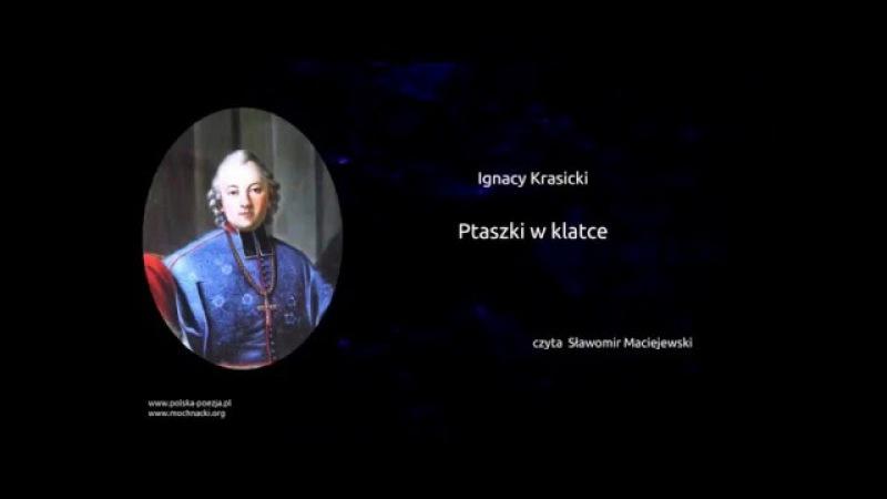 Ignacy Krasicki - Ptaszki w klatce