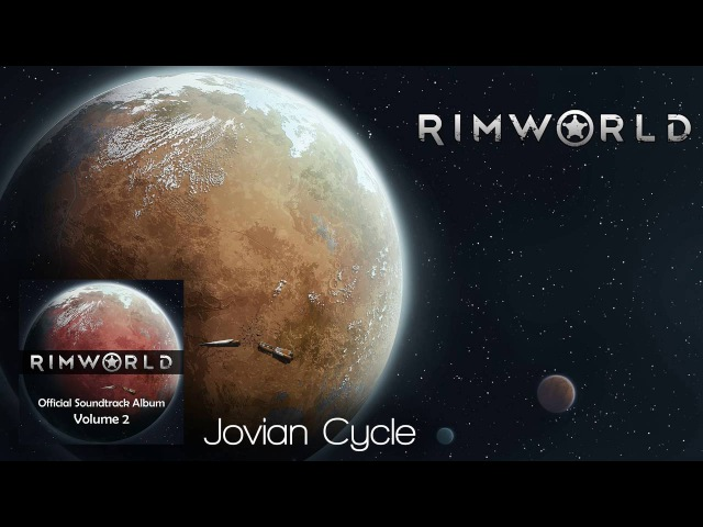 Rimworld OST - Vol. 2 2 - Jovian Cycle - High Quality Soundtrack