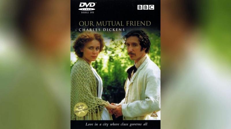 Наш общий друг (1998) | Our Mutual Friend