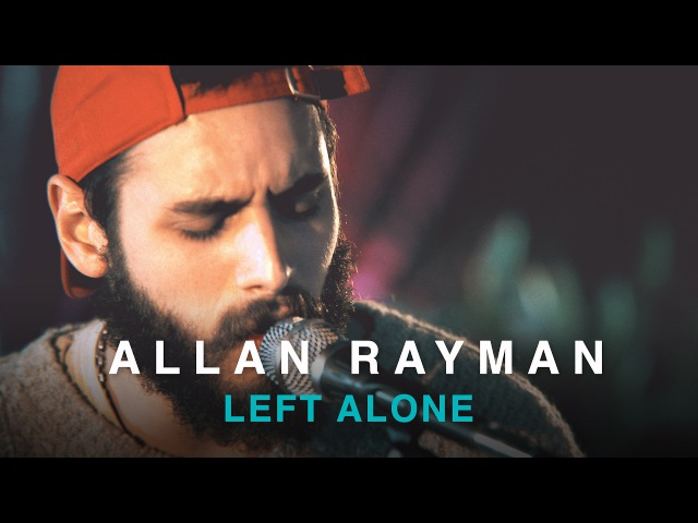 Allan Rayman | Left Alone (Acoustic) | Live in Concert
