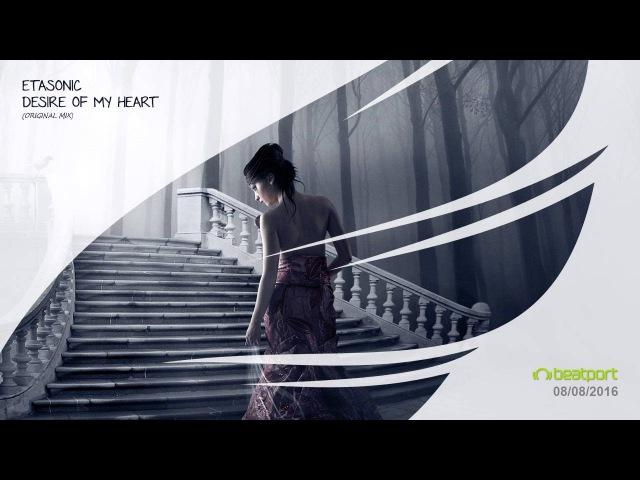 Etasonic - Desire Of My Heart (Original Mix) [Trancer Recordings]