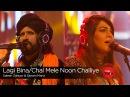Lagi Bina/Chal Mele Noon Challiye, Saieen Zahoor Sanam Marvi, Episode 6, Coke Studio Season 9