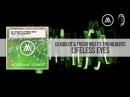 DJ Xquizit Fredd Moz feat. Tim Hilberts - Lifeless Eyes [FULL]