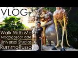 Walk with me Universal Studios, Madagascar Full Ride  RummoRusso