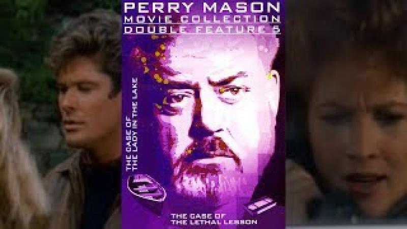 Перри Мейсон: Дело о даме в озере. Теннисиста обвиняют в смерти жены, богатой нас ...
