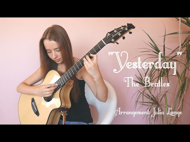 Yesterday The Beatles Fingerstyle Guitar Arrangement by Julia Lange