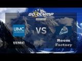 Dota 2 UIMC vs Room Factory, Сокровищница Олимпа V.1, Полуфинал