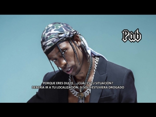 Travis Scott ~ sdp interlude + sweet sweet (Letra en Espanol)
