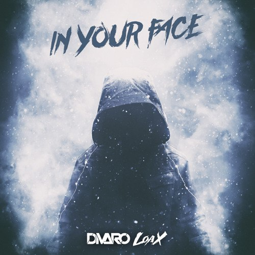 DIVARO, LoaX - In Your Face (Original Mix)