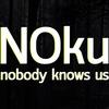 NOku / nobody knows us