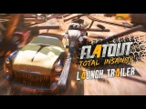 FlatOut 4 Total Insanity - Launch Trailer