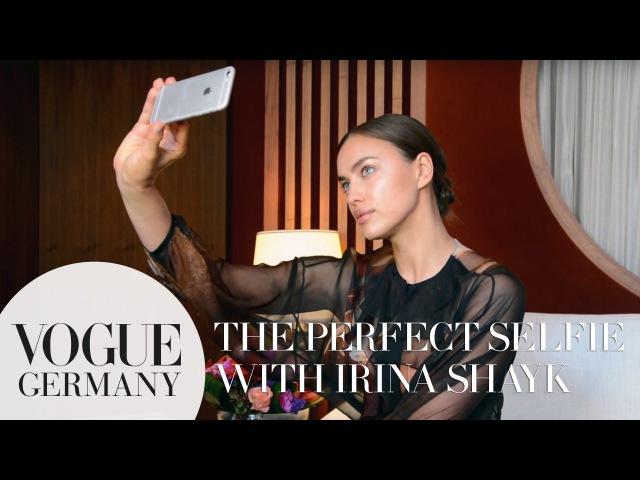 Das perfekte Selfie mit Irina Shayk – how to take a selfie like a model | VOGUE