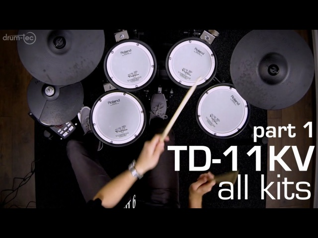 Drum tec presents Playing all kits of the Roland TD 11KV electronic drum kit PART 1 2