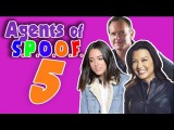 Agents of S.P.O.O.F. 5  (an Agents of SHIELD Crack!Vid)
