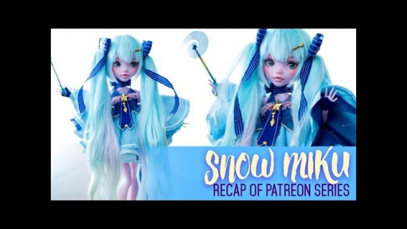 Making of Snow Miku RECAP - Patreon Exclusive Series