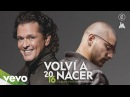 Carlos Vives - Volví a Nacer (Cover Audio) ft. Maluma