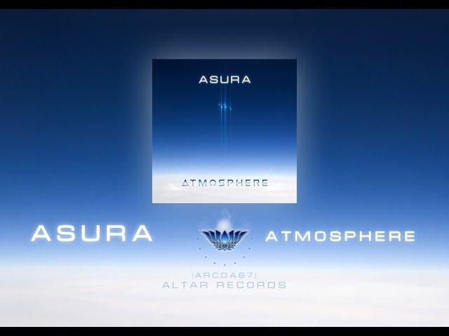 ASURA Atmosphere (Full Album) [Altar Records]