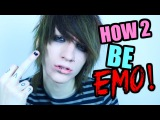 10 WAYS TO BE EMO
