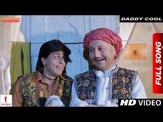Daddy Cool   Chaahat   Shah Rukh Khan & Anupam Kher