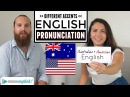 English Accents | American Australian Pronunciation Differences