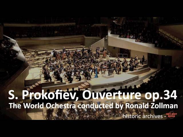 S. Prokofiev, Ouverture op 34. World Orchestra - R. Zollman