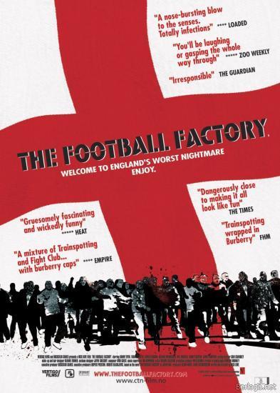 Фабрика футбола / Фанаты. The Football Factory (2004)