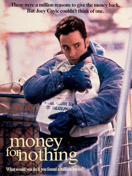 Бесплатные деньги / Money for Nothing (1993)