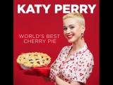 Cherry Pie by Katy Perry
