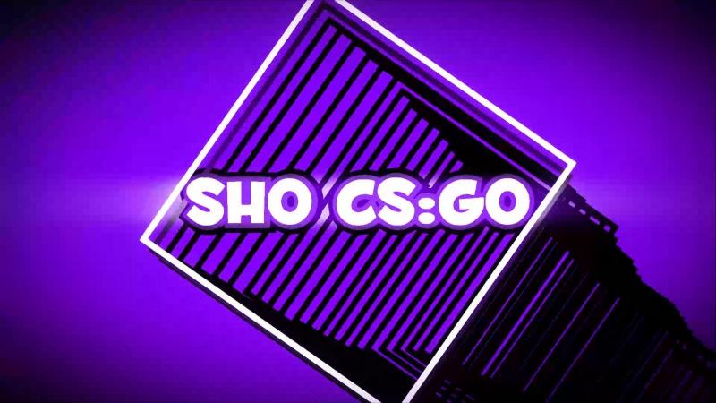Интро для Sho:CS:Go