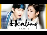 FMV Healing - Hae Soo &amp Wang Eun (22) ( A lot like love - Baek Ah Yeon - Moon Lovers OST )