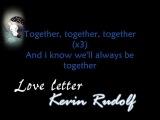 Kevin Rudolf - Love Letter WITH LYRiCS (Leona Lewis Demo) Download-Link