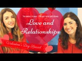 Valentine's day English Idioms and phrasal verbs to talk about love.
