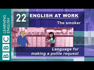 Making polite requests – 22 – English at Work asks what you want politely
