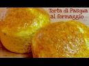 TORTA AL FORMAGGIO DI PASQUA FATTA IN CASA DA BENEDETTA pasqua