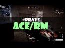 Warface: ACE на РМ [Prays]