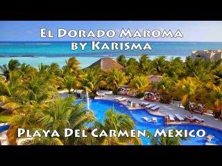 El Dorado Maroma by Karisma (Adults only) Playa del Carmen, Mexico | Отель El Dorado Maroma, Мексика