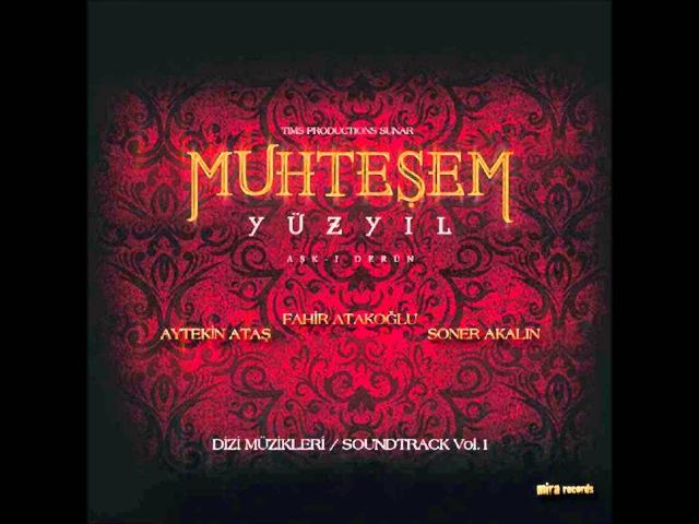 Muhteşem Yüzyıl The Magnificent Century Official Soundtrack Vol. 1 10 Aynı Göğün Altında HQ